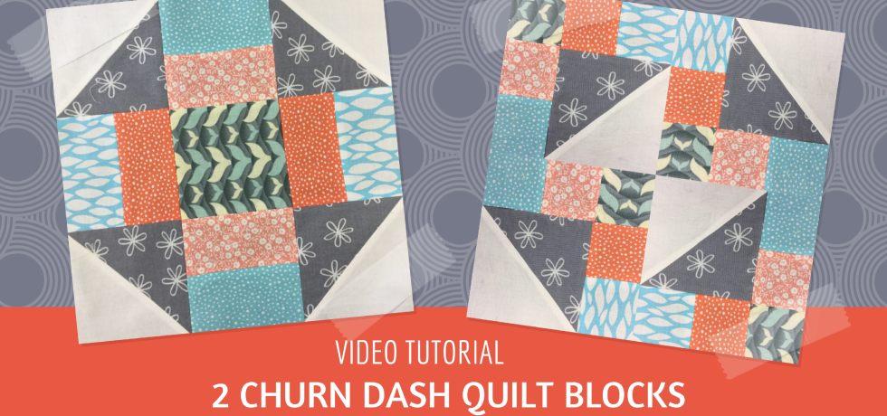Video tutorial: traditional and modern churn dash quilt blocks