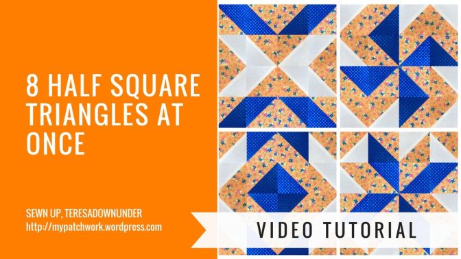 Video tutorial: Make 8 Half Square Triangles at once!