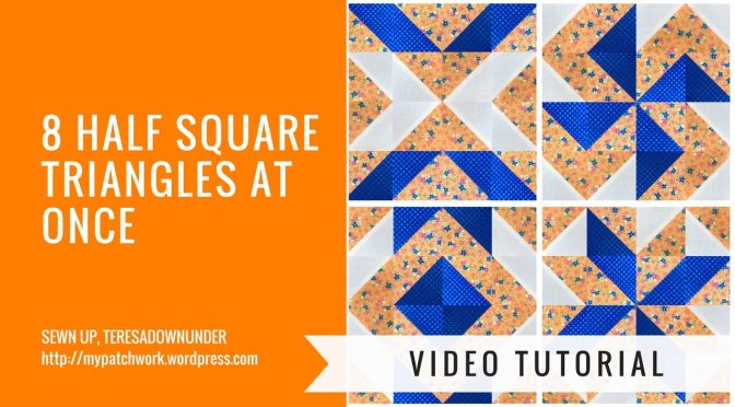 Video tutorial: make 8 half square triangles (HSTs) at once