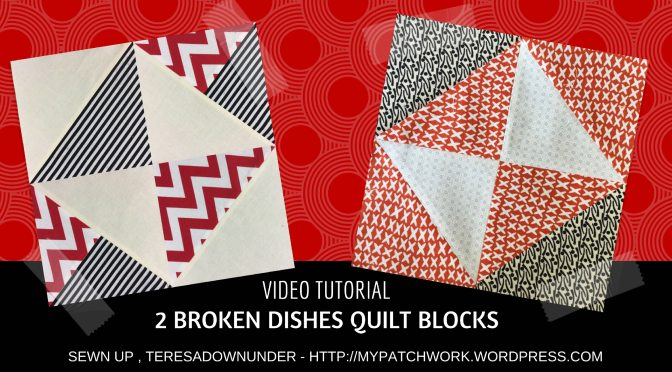 Video tutorial: 2 Broken dishes quilt blocks - quick and easy quilt blocks