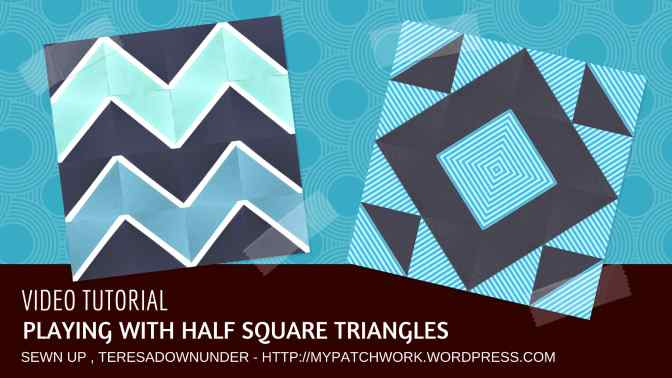 Video tutorial: Half square triangles (HST) with a difference – easy quilting