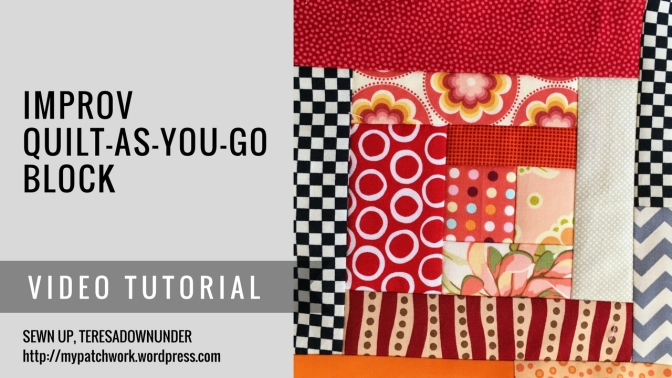 video tutorial; Improv quilt-as-you-go (QAYG) block