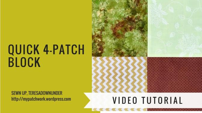 2 minute video tutorial: Quick 4-patch quilt block