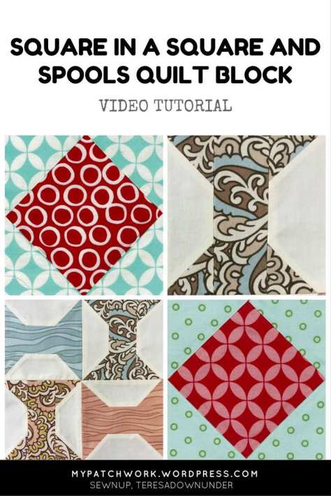 Video tutorial: Square in a square and spools quilt block