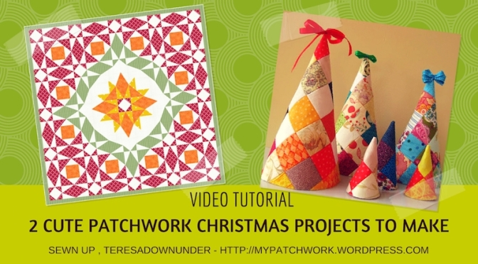 Video tutorial: Patchwork Christmas tree softie and Christmas storm at sea quilt