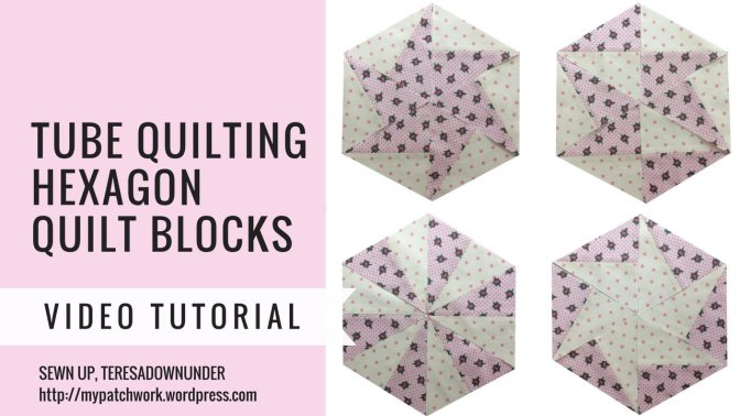 Video tutorial: Tube quilting with strips – hexagon blocks