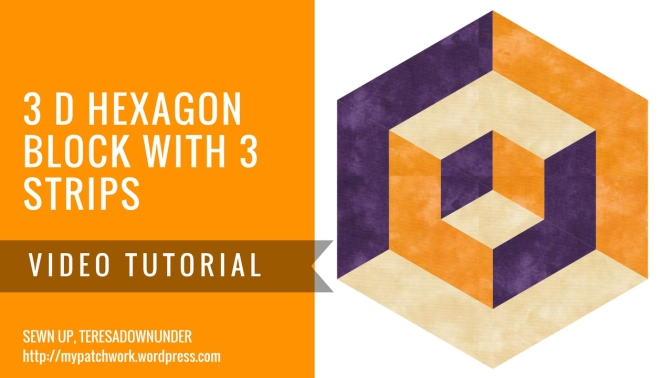 Video tutorial: 3D hexagon quilt block with 3 strips