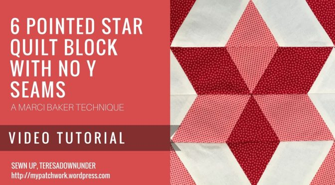 Video tutorial: easy 6 pointed star with no Y seams quilt block