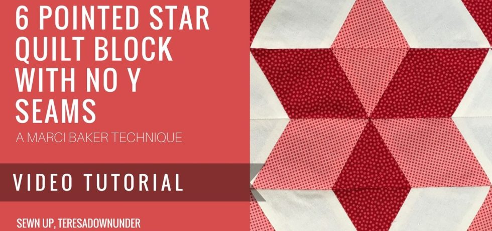 Video tutorial: Easy 6 pointed star without Y seams