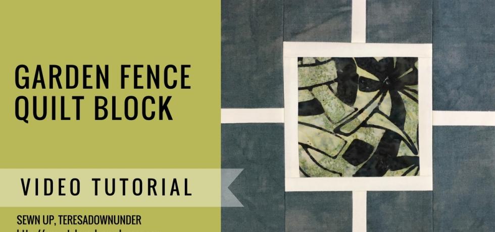 Video tutorial: garden fence quilt block