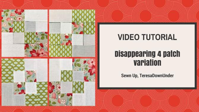2-minute video tutorial – Disappearing 4-patch quilt block variation