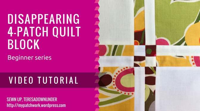 Video tutorial: Disappearing 4-patch quilt block