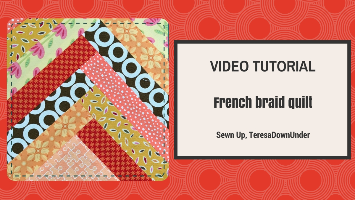 2 Minute Video Tutorial French Braid Quilt Block Sewn Up