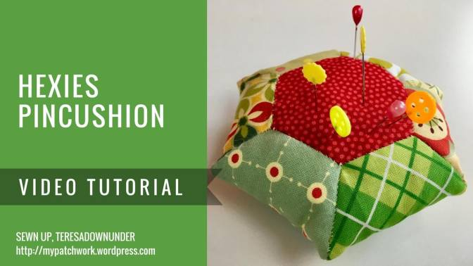 Video tutorial: Hexies pincushion – English Paper Piecing (EPP)