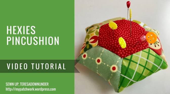 Video tutorial: Hexies pincushion - English Paper Piecing (EPP)