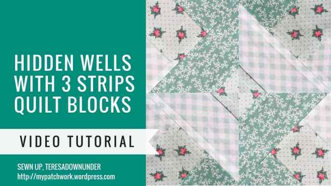 Video tutorial: Hidden wells technique – two blocks with 3 strips