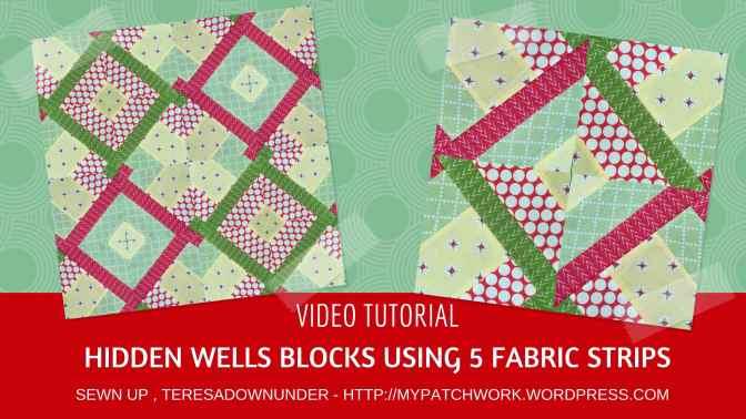 Video tutorial: Hidden wells block using 5 fabric strips