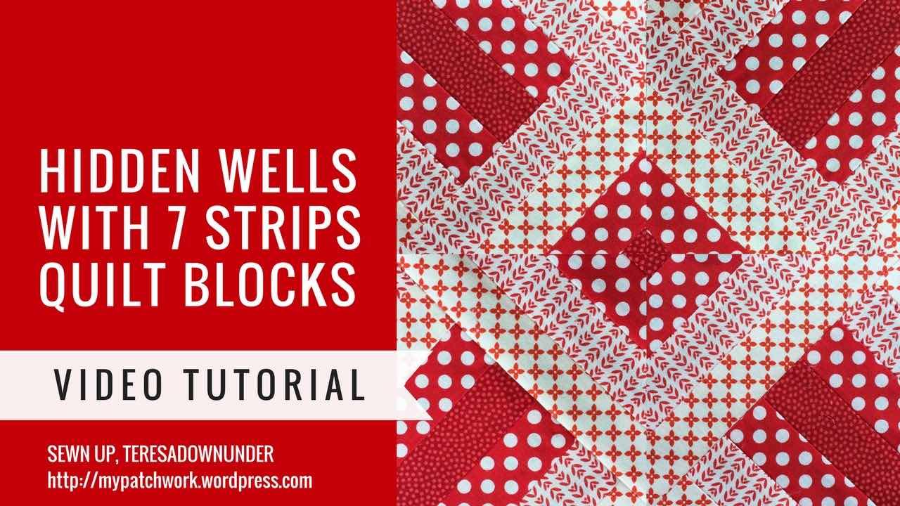 Video tutorial: 7 strip Hidden wells quilt blocks