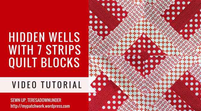 Video tutorial: Hidden wells technique – two blocks with 7 strips