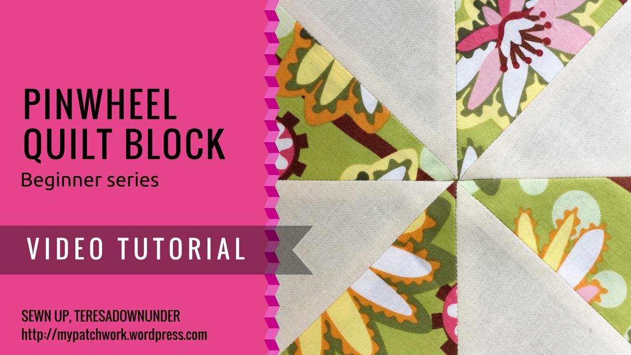 Video tutorial: Pinwheel quilt block - beginner block