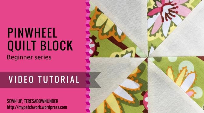 Video tutorial: 2 minute pinwheel quilt block – beginner's series