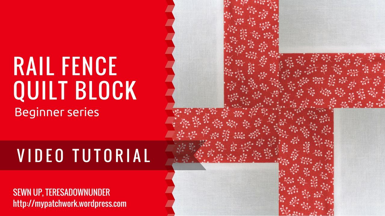 Video tutorial: rail fence quilt block - beginner series