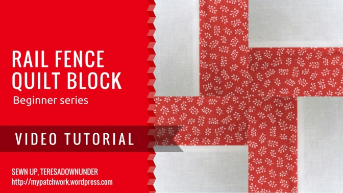 Video tutorial: Rail fence quilting block – beginner's series