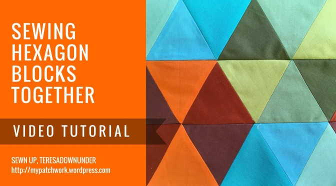 Video tutorial: Sewing hexagon blocks together