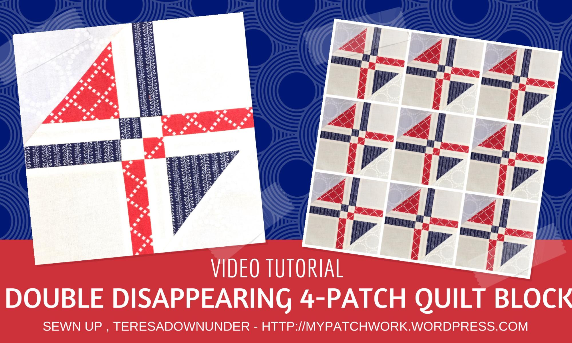 Video tutorial: double disappearing 4-patch quilt block