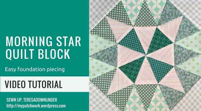 Video tutorial: Morning star quilt block