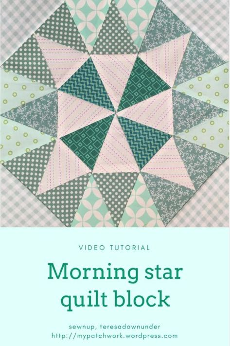 Video Tutorial Morning Star Quilt Block Sewn Up