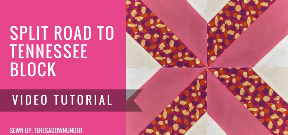 Video tutorial: Split road to Tennessee quilt block