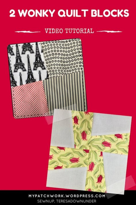 2 wonky quilt blocks video tutorials: crazy 4-patch and wonky pinwheel