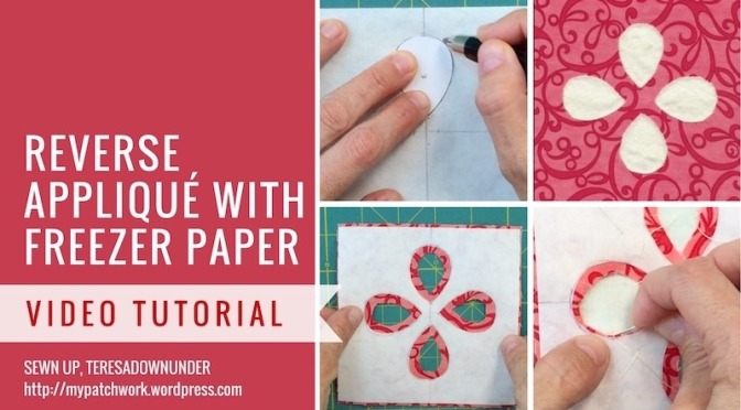 Reverse applique with freezer paper - video tutorial