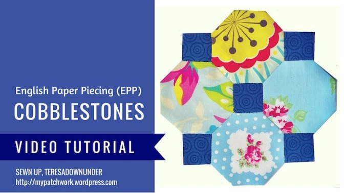 Cobblestones – English Paper Piecing (EPP)