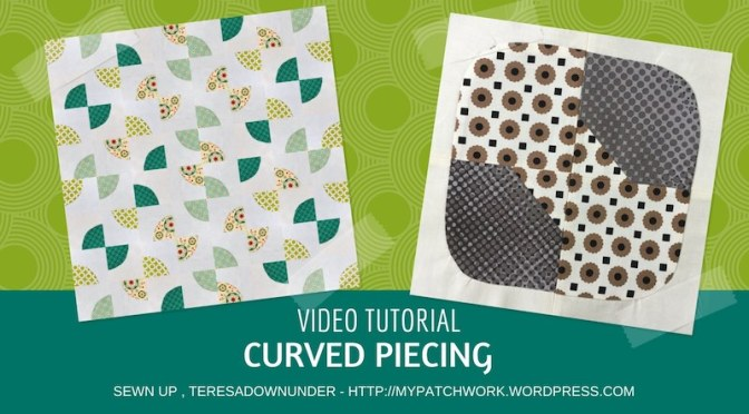 Curved piecing - video tutorial - sewing quilt blocks with curves and circles