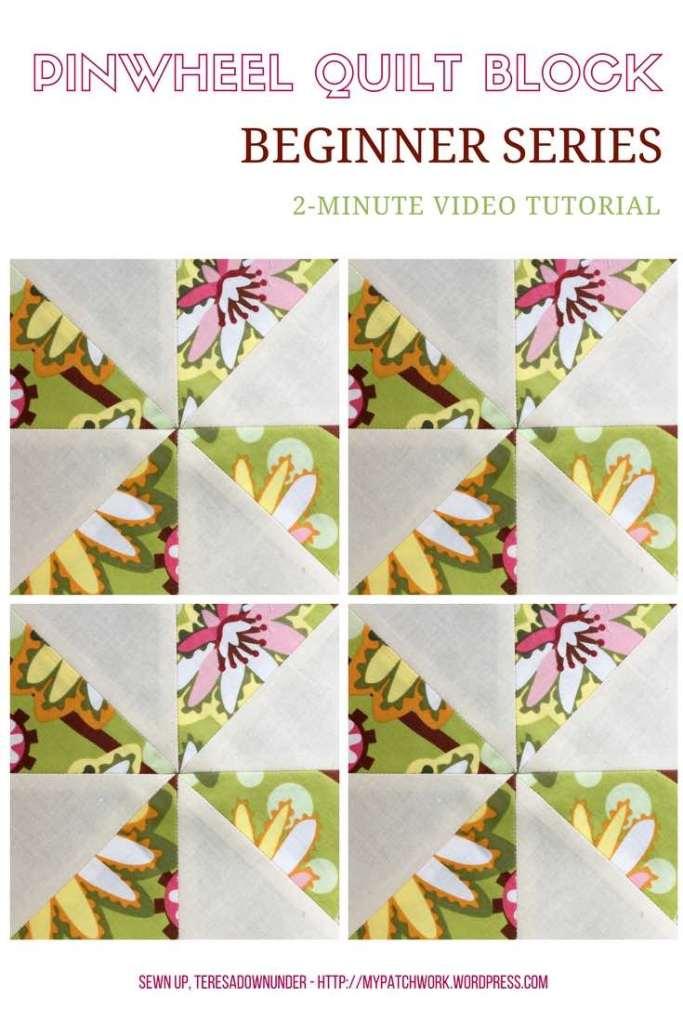 Video tutorial: Pinwheel quilt block - beginner's series