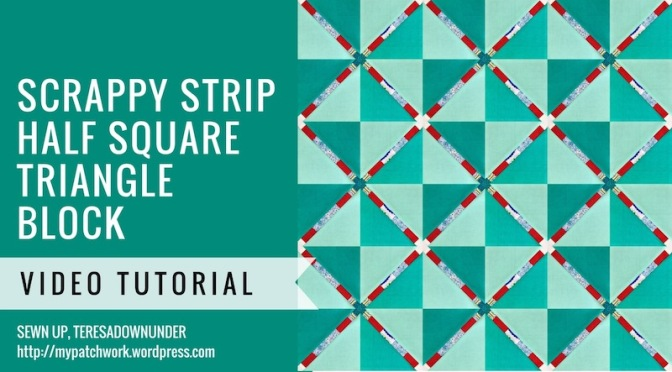 Scrappy strip half square triangle video tutorial