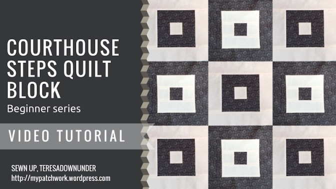 Courthouse steps quilt block – beginner series
