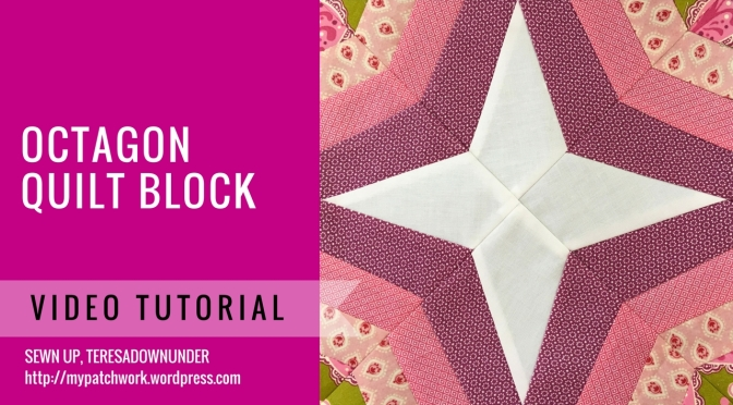 Video tutorial: Octagonal block – quick and easy foundation piecing