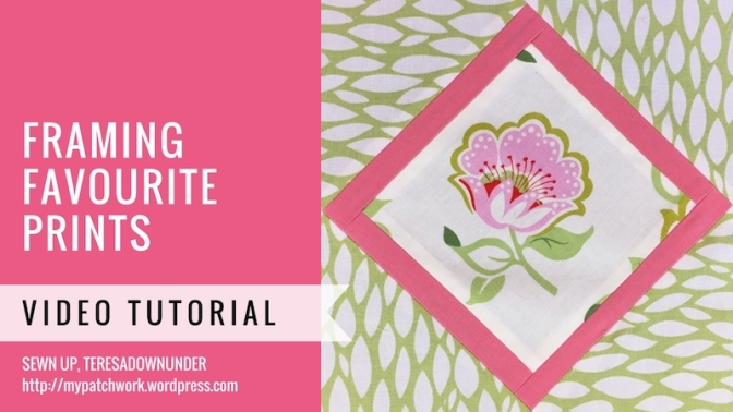 Framing a favourite print – fussy cutting video tutorial