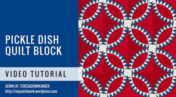 Pickle dish quilt block video tutorial
