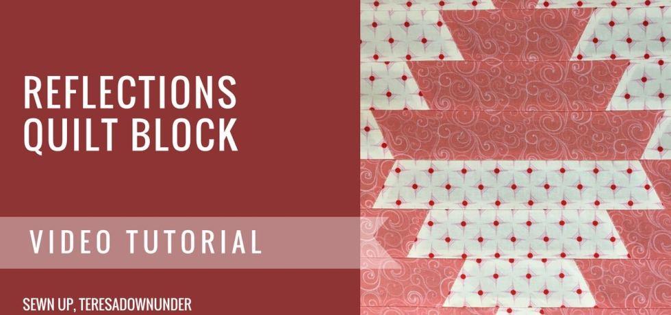 Video tutorial: Reflections quilt block
