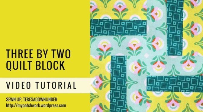 Video tutorial: Three by two quilt block - Mysteries Down Under quilt