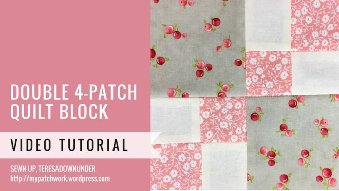 Double 4-patch quilt block - Mysteries Down Under quilt - video tutorial