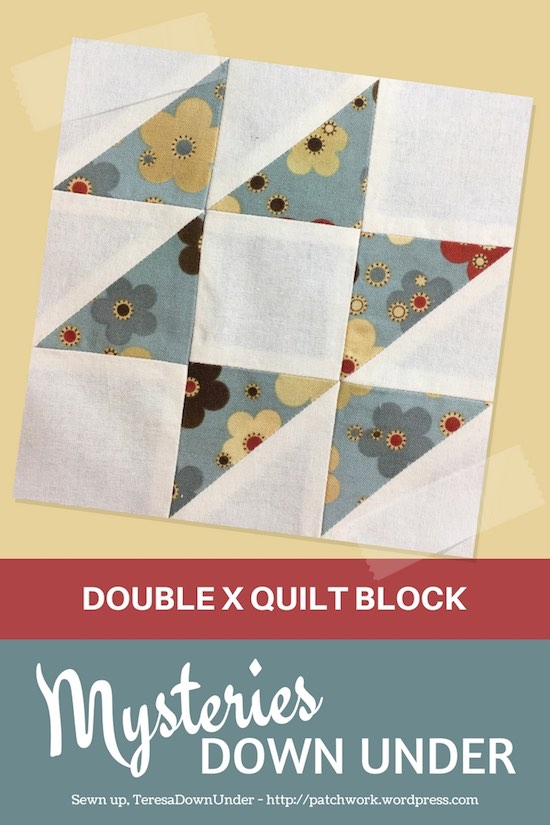 Double X quilt block - Mysteries Down Under quilt - video tutorial