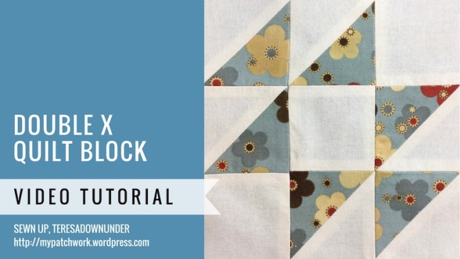 Block 16 – Double X quilt block – Mysteries Down Under quilt