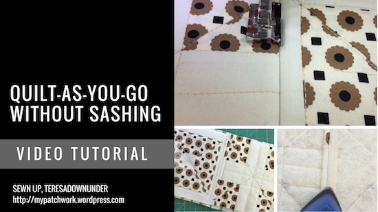 Video tutorial: Quilt-as-you-go without sashing
