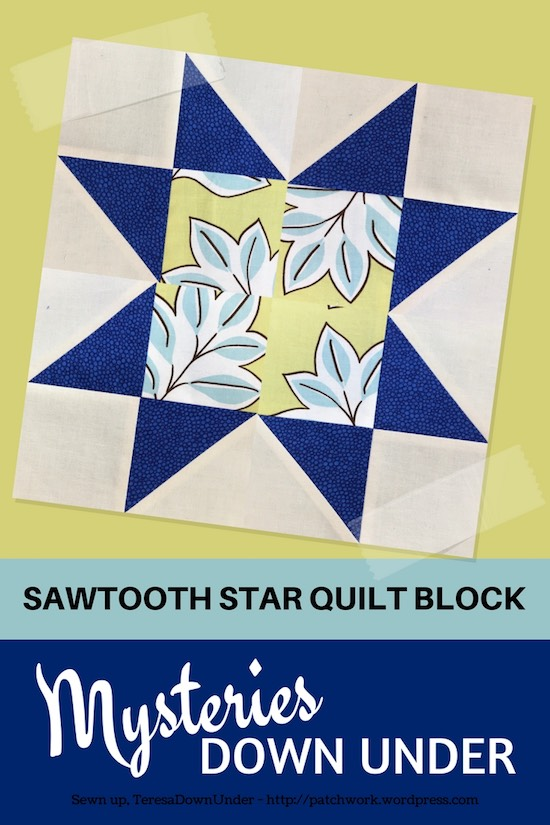 Video tutorial: Sawtooth star quilt block - Mysteries Down Under quilt - video tutorial