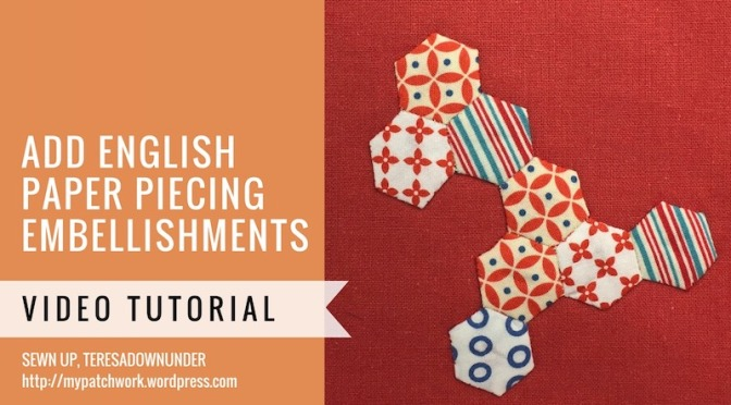 Embellishing English paper piecing (EPP)